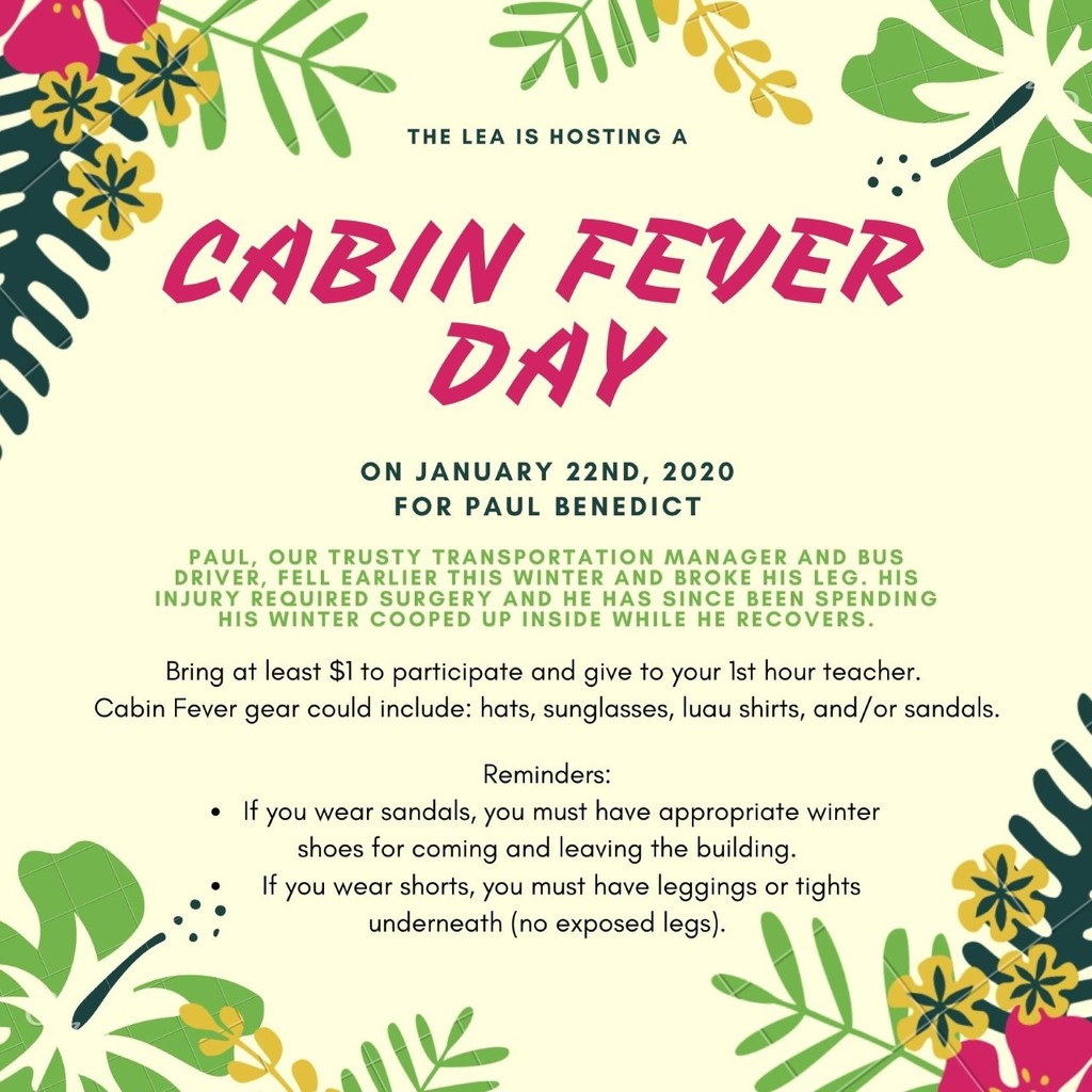 Cabin Fever Day Flyer for Paul Benedict
