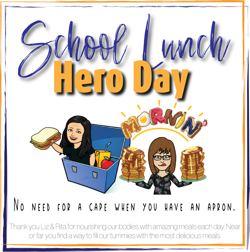 Lunch Room Hero Day